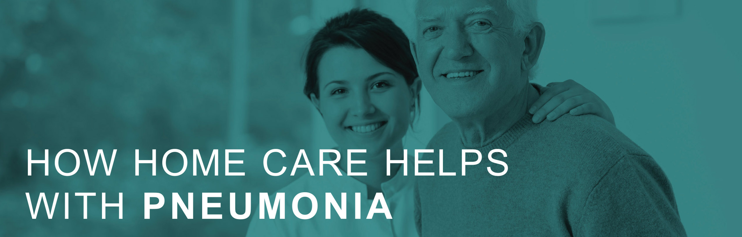 Helpful Home Care info about pneumonia