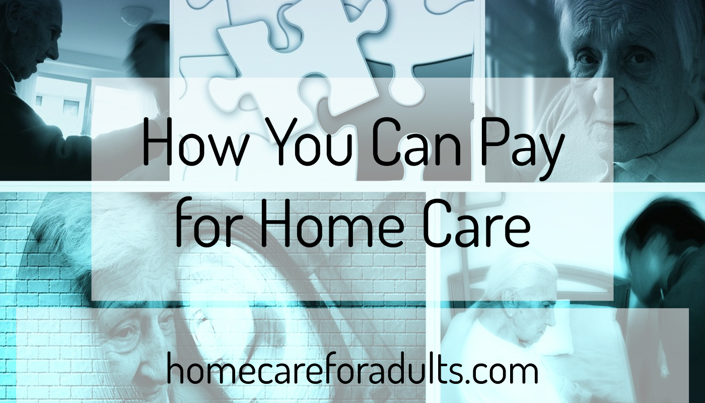 How You Can Pay for Home Care Assistance in New York